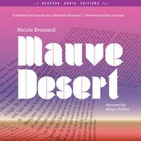 Mauve Desert - Nicole Brossard