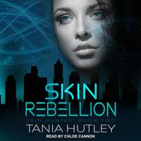 Skin Rebellion - Tania Hutley
