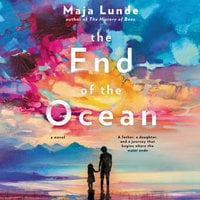 The End of the Ocean - Maja Lunde