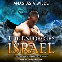 The Enforcers: Israel - Anastasia Wilde