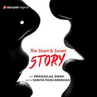 The Short and Sweet Story - Pranjulaa Singh