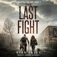 The Last Fight - Ryan Casey