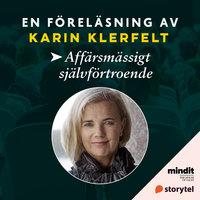 Affärsmässigt självförtroende - Karin Klerfelt