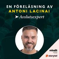 Avslutsexpert - Antoni Lacinai
