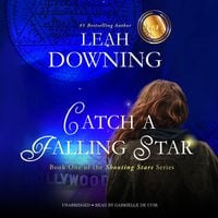 Catch a Falling Star - Leah Downing