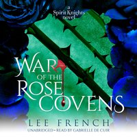 War of the Rose Covens - Lee French