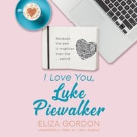 I Love You, Luke Piewalker - Eliza Gordon