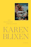 Syv fantastiske fortællinger - Karen Blixen