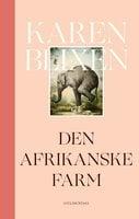 Den afrikanske farm - Karen Blixen