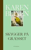 Skygger på græsset - Karen Blixen