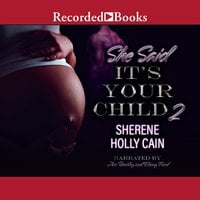 She Said It's Your Child 2 - Sherene Holly Cain