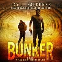 Bunker - Jay J. Falconer