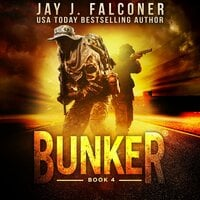 Bunker: Lock and Load - Jay J. Falconer