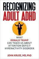 Recognizing Adult ADHD - John Kruse M.D. Ph.D.