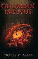 Gularian Islands - Tracey C Ayres