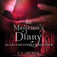 The Magician's Diary - C.J. Archer
