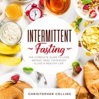 Intermittent Fasting - Christopher Collins