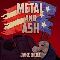 Metal and Ash - Jake Bible