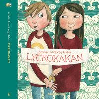 Oscar & Bie 1 – Lyckokakan - Kerstin Lundberg Hahn, Lundberg Hahn Lundberg