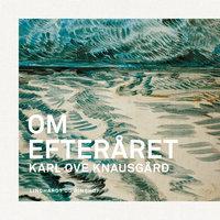 Om efteråret - Karl Ove Knausgård