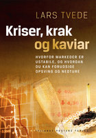 Kriser, krak og kaviar - Lars Tvede