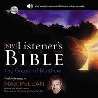Listener's Audio Bible – New International Version, NIV: (01) Matthew - Max McLean