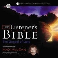 Listener's Audio Bible – New International Version, NIV: (03) Luke - Max McLean