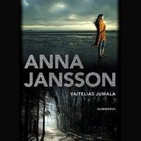 Vaitelias jumala - Anna Jansson