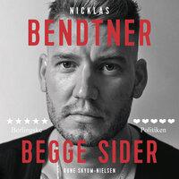 Nicklas Bendtner - Begge sider - Rune Skyum-Nielsen