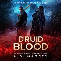 Druid Blood - M.D. Massey