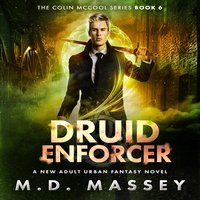 Druid Enforcer - M.D. Massey