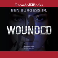 Wounded - Ben Burgess, Jr.