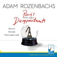 Paris and Other Disappointments - Adam Rozenbachs