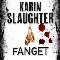 Fanget - Karin Slaughter