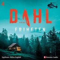Friheten - Arne Dahl