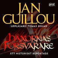 Häxornas försvarare - Jan Guillou