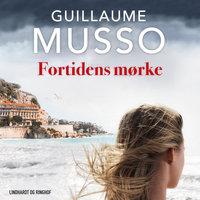 Fortidens mørke - Guillaume Musso