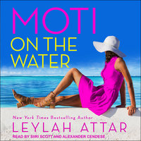 Moti on the Water - Leylah Attar