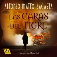 Las caras del tigre - Alfonso Mateo-Sagasta