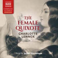The Female Quixote - Charlotte Lennox