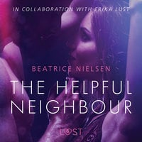 The Helpful Neighbour: Erotic short story - Beatrice Nielsen