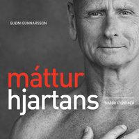 Máttur hjartans - Sjáðu fyrir þér - Guðni Gunnarsson