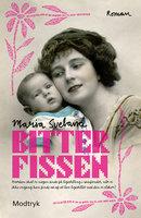 Bitterfissen - Maria Sveland