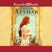 Daughter of Rome - Tessa Afshar