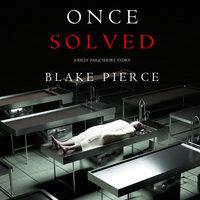 Once Solved - Blake Pierce