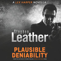 Plausible Deniability - Stephen Leather