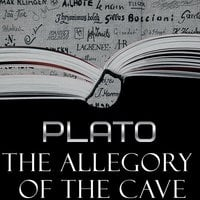 The Allegory of the Cave - Plato