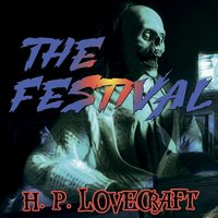 The Festival - H.P. Lovecraft