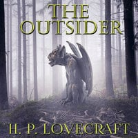 The Outsider - H.P. Lovecraft