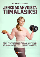Jenkkakahvoista tiimalasiksi - Maikki Marjaniemi